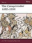The Conquistador: 1492-1550 (Warrior)