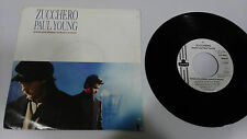 "ZUCCHERO PAUL YOUNG SENZA UNA DONNA 1991 LONDON SINGLE 7"" VINYL RARE"