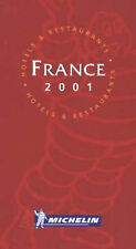 Michelin Red Guide 2001: France (Michelin Red Hotel & Restaurant Guides) Very Go