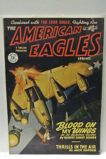 The American Eagles. Spring, 1948. Featuring Blood On My Wings by R. S. Bowen.