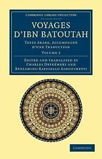 Cambridge Library Collection - Medieval History Ser.: Voyages d'Ibn Batoutah...