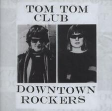Tom TOM CLUB-DOWNTOWN ROCKERS (OVP)