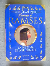 CHRISTIAN JACQ - RAMSES #4: LA REGINA DI ABU SIMBEL - MONDADORI - OTTIMO -MT16