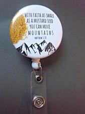 Matthew 17:20 Faith Mustard seed Mountains~  Retractable Reel  ID Badge Holder