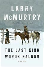 The Last Kind Words Saloon: A Novel, McMurtry, Larry, New Book