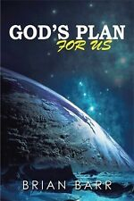 God's Plan for Us by Brian Barr (2014, Hardcover)
