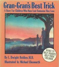 Gran-Gran's Best Trick: A Story for Children Who Have Lost Someone The-ExLibrary