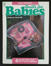 Quilts For Babies Designs by Cheryl Fall 6 Beautiful Baby Quilts 1995 Paper Doll