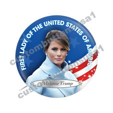 MELANIA TRUMP BUTTON - FIRST LADY PRESIDENTIAL INAUGURATION - FLOTUS DONALD J.