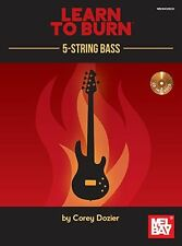 Learn To Burn 5-String Bass Guitar Play Beginner Lesson Tutor Music Book & CD