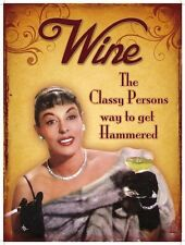 Wine, The classy persons way to get hammered, Novelty Fridge Magnet