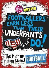 Truth or Busted: The Fact or Fiction Behind Football, Adam Sutherland