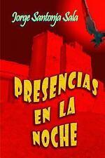 Presencias en la Noche by Jorge Sala (2014, Paperback)