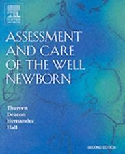 NEW Assessment and Care of the Well Newborn by Patti Thureen Paperback Book (Eng