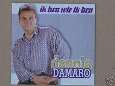 Dennie Damaro : Ik ben wie ik ben