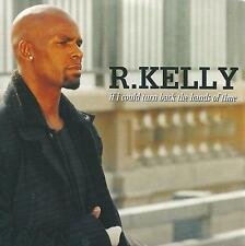 R KELLY - If I could turn back the hands of time