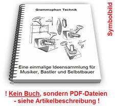 Grammophon selbst bauen - Grammophone Technik Patente Patentschriften