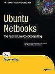 Ubuntu Netbooks: The Path to Low-Cost Computing (Expert's Voice in Open Source)