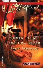 Sugar Plums for Dry Creek (Dry Creek Series #8) (Larger Print Love Inspired #329