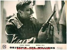 OBJECTIF 500 MILLIONS 16 Photos Cinéma / Lobby cards BRUNO CREMER Schoendoerffer