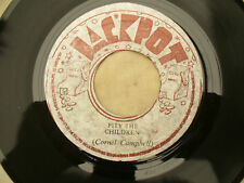 CORNEL CAMPBELL PITY THE CHILDREN WHAT HAPPEN TO THE LOVE ja jackpot  45 ...rpm