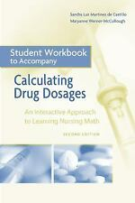 Workbook for Calculating Drug Dosages: An Interactive Approach to  Nursing Math