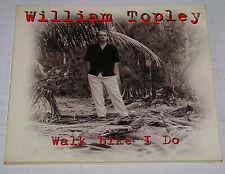 William Topley Walk Like I up Rare Promo Radio DJ CD Single 1999 Out Of Print
