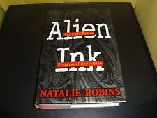 Alien Ink: The Fbi's War on Freedom of Expression Natalie Robins Hardcover Book