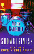 Showbusiness: The Diary of a Rock 'n' Roll Nobody Mark Radcliffe Very Good Book