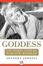 Goddess : The Secret Lives of Marilyn Monroe by Anthony Summers (2013,...