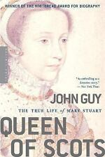 Queen of Scots: The True Life of Mary Stuart, Guy, John, Very Good Book