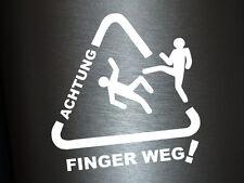 1 x 2 Plott Aufkleber Achtung Finger Weg Warnung Sticker Tuning Auto Aufkleber