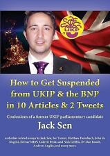 How to Get Suspended from Ukip and the Bnp in 10 Articles and 2 Tweets by...