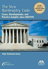 The New Bankruptcy Code: Cases, Developments, and Practice Insights si-ExLibrary