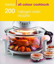 Hamlyn All Colour 200 Halogen Oven Recipes by Maryanne Madden (Paperback, 2010)