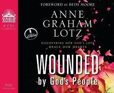 Wounded By God's People: Discovering How God's Love Heals Our Hearts, Lotz, Anne