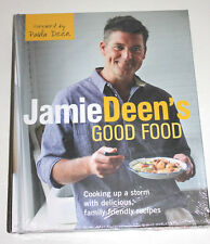 Jamie Deen's Good Food : My Family's Recipes for Real Life Cooking by Jamie...