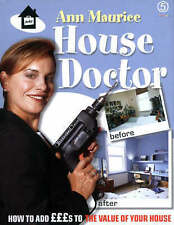 House Doctor :  How To Add Pounds To The Value Of Your Home ,GOOD Book