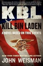 KBL - Kill Bin Laden by John Weisman (2011, Hardcover) New