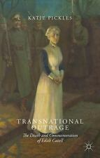 NEW - Transnational Outrage: The Death and Commemoration of Edith Cavell
