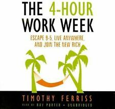 The 4-Hour Workweek: Escape 9-5, Live Anywhere, and Join the New Rich Timothy Fe