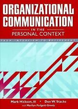 Organizational Communication in the Personal Context: From Interview to Retireme