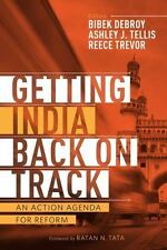 Getting India Back on Track: An Action Agenda for Reform
