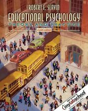 Educational Psychology: Theory and Practice (8th Edition) by Slavin, Robert E.