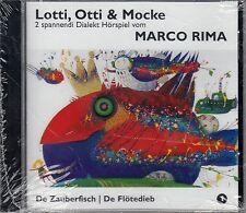 MARCO RIMA : LOTTI, OTTI & MOCKE 1 - DE ZAUBERFISCH & DE FLÖTEDIEB / CD - NEU