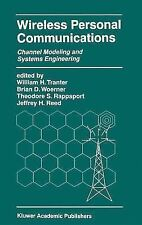Wireless Personal Communications : Channel Modeling and Systems Engineering...