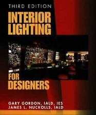 Interior Lighting for Designers, 3rd Edition Gordon, Gary, Nuckolls, James L. H