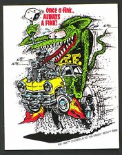 Once A Fink STICKER Decal Ed Big Daddy Roth Rat Fink RF13