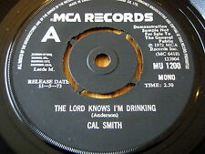 """CAL SMITH - THE LORD KNOWS I'M DRINKING    7"""" VINYL DEMO"""
