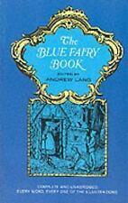 THE BLUE FAIRY BOOK ANDREW LANG PAPERBACK COMPLETE UNABRIDGED ILLUSTRATED